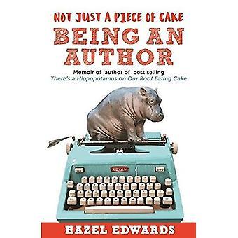 Inte bara en bit av kakan som att vara en författare