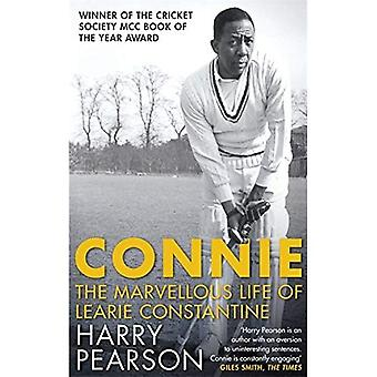 Connie: The Marvellous Life� of Learie Constantine