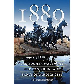 1889: Boomer bevegelsen, Land løp og tidlig Oklahoma City