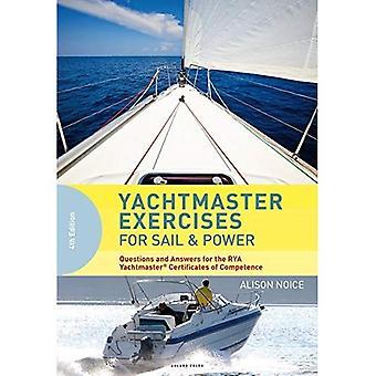 Yachtmaster Übungen für Segel und Power: Fragen und Antworten für die RYA Yachtmaster (R) Befähigungsnachweise