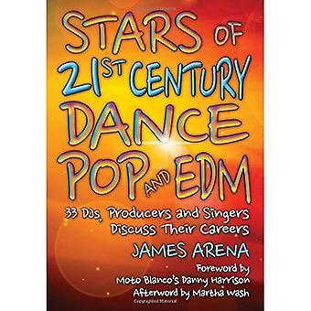 Sterren van de 21ste eeuw Dance Pop en EDM: 33 DJ's, producenten en zangers bespreken hun loopbaan