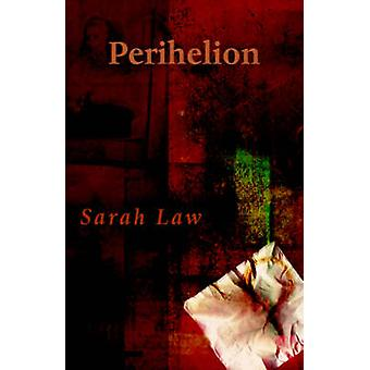 Perihelion by Law & Sarah