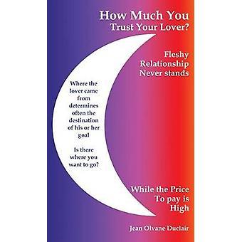 Hur mycket du litar på din älskare av Duclair & Jean Olvane