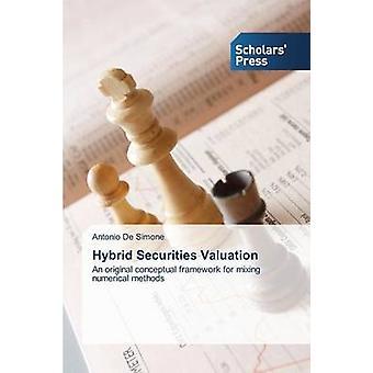 Hybrid-Wertpapiere-Bewertung von Antonio De Simone