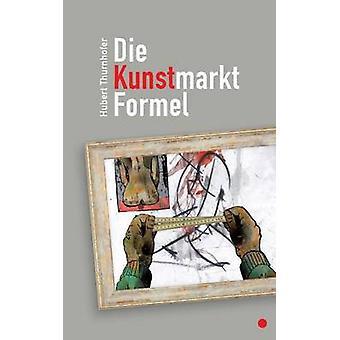 KunstmarktFormel von Thurnhofer & Hubert sterben