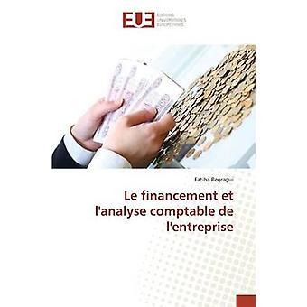 Le financement et lanalyse comptable de lentreprise by Regragui Fatiha