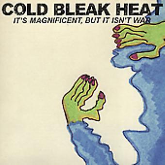 Cold Bleak Heat - It's Magnificent But It Isn't [CD] USA import