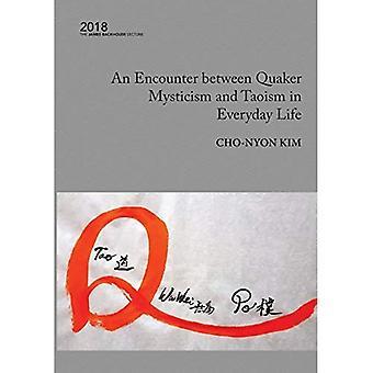 Een ontmoeting tussen Quaker mystiek en Taoïsme in het dagelijks leven: 2018