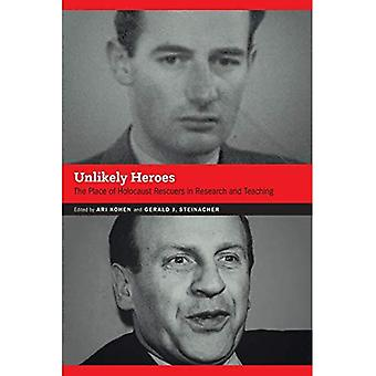 Unlikely Heroes: The Place of Holocaust Rescuers in Research and Teaching (Contemporary Holocaust Studies)