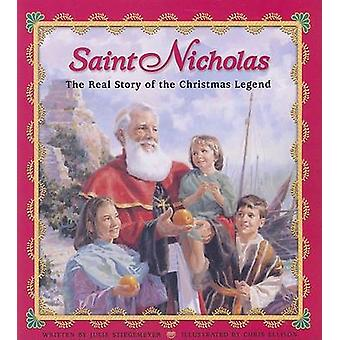 Saint Nicholas - The Real Story of the Christmas Legend by Julie Stieg