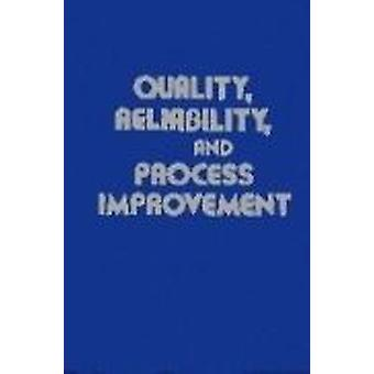 Quality - Reliability and Process Improvement (8th Revised edition) b