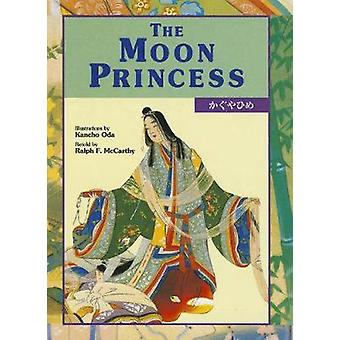The Moon Princess by Ralph McCarthy - Kancho Oda - 9781568365275 Book