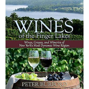 Wines of the Finger Lakes - Wines - Grapes & Wineries of New Yorks Mos