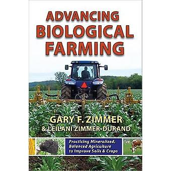 Advancing Biological Farming - Practicing Mineralized - Balanced Agric
