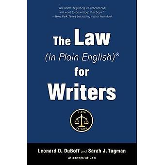 The Law (in Plain English) for Writers (Fifth Edition) by Leonard D.