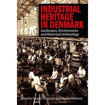 Industrial Heritage in Denmark - Landscape - Environments & Historical