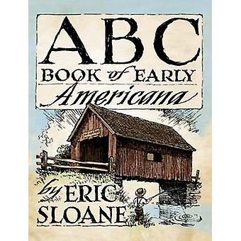 ABC Book of Early Americana by Eric Sloane - 9780486498089 Book