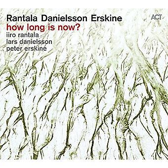Rantala / Danielsson / Erskine - hoe lang Is het nu? [CD] USA import