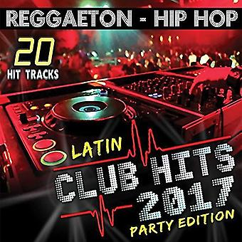 ZZ / Varios - Latijnse Club Hits 2017 partij Edition [CD] USA import