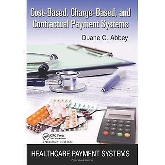 Sistemas de pago basado en los costos, basado en la carga, Contractual y