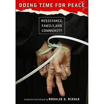Faire le temps pour la paix: résistance, famille et communauté