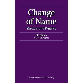 Change of Name The Law and Practice by Nasreen Pearce