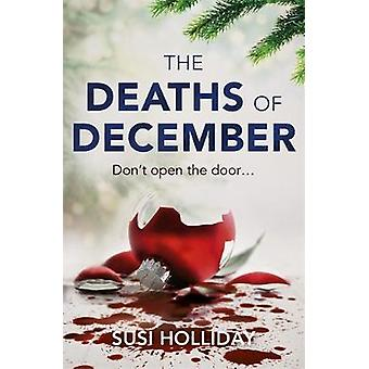 Deaths of December by Susi Holliday