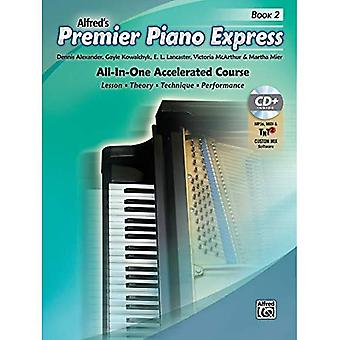 Premier Piano Express, Bk 2: An All-In-One Accelerated Course (Book, CD & Online Audio & Software) (Premier Piano...