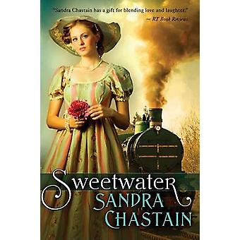 Sweetwater by Chastain & Sandra