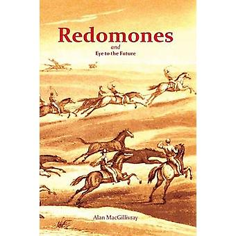Redomones and Eye to the Future by MacGillivray & Alan