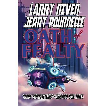Oath of Fealty by Niven & Larry
