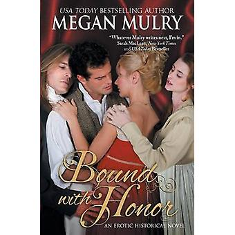 Bound with Honor by Mulry & Megan