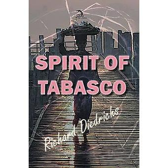 Spirit of Tabasco by Diedrichs & Richard