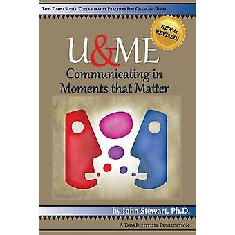 UME Communicating in Moments that Matter by Stewart & John