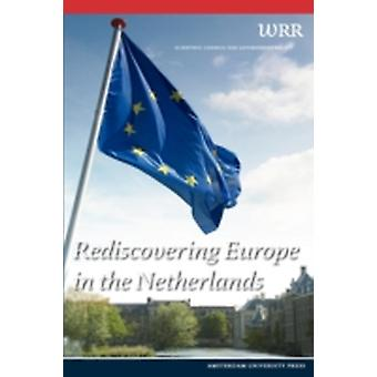 Rediscovering Europe in the Netherlands by WRR