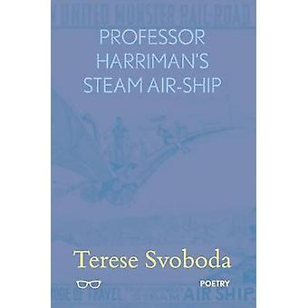 Professor Harriman's Steam Air-Ship - 9781911335184 Book