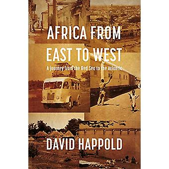 Africa From East to West by David Happold - 9781912575343 Book