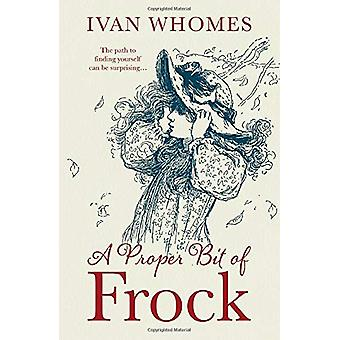 A Proper Bit of Frock by Ivan Whomes - 9781838590284 Book