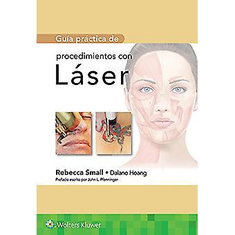 Guia practica de procedimientos con laser by Rebecca Small - 97884173