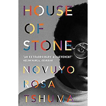 House of Stone by Novuyo Rosa Tshuma - 9781786493187 Book
