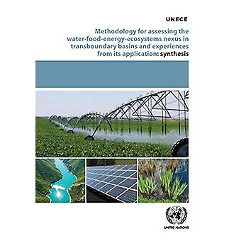 Methodology for assessing the water-food-energy-ecosystem nexus in tr