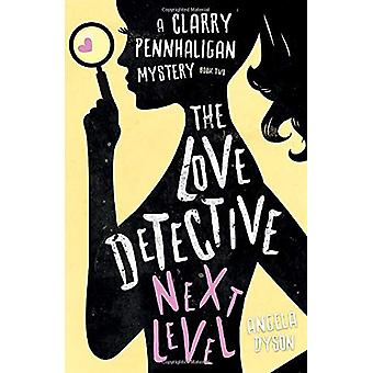 The Love Detective - Next Level by Angela Dyson - 9781838590574 Book
