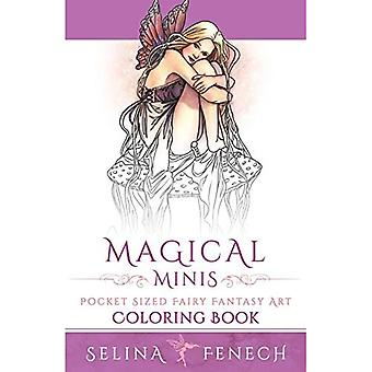 Magical Minis: Pocket Sized� Fairy Fantasy Art Coloring� Book (Fantasy Coloring by Selina)