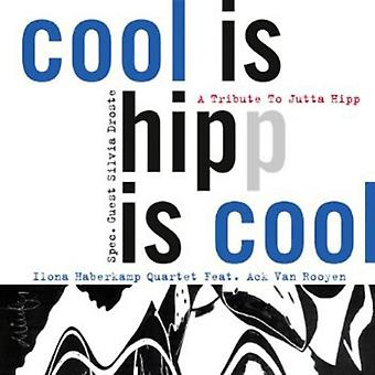 Ilona Haberkamp Quartet - Cool Is Hipp Is Cool [CD] USA import