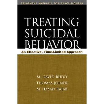 Treating Suicidal Behavior - An Effective - Time-Limited Approach by M