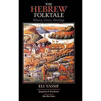 Heprealainen folktale - Historia - Genre - Eli Yassifin merkitys - 978025