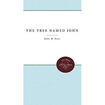 The Tree Named John by John B. Sale - 9780807897690 Book