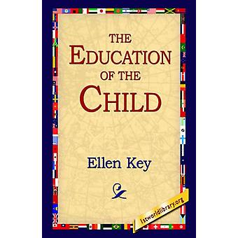 The Education of the Child by Ellen Key - 9781421809281 Book