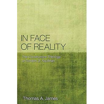 In Face of Reality by Thomas A James - 9781608994014 Book