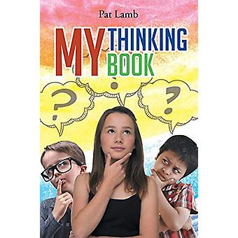 My Thinking Book by Pat Lamb - 9781643005140 Book